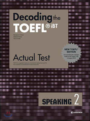 Decoding the TOEFL? iBT Actual Test SPEAKING 2 (New TOEFL Edition)